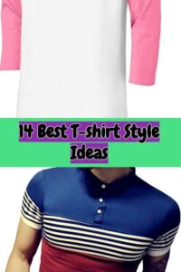 14 Best T-shirt Style Ideas