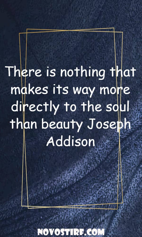 22 Of The Most Beautiful Quotes